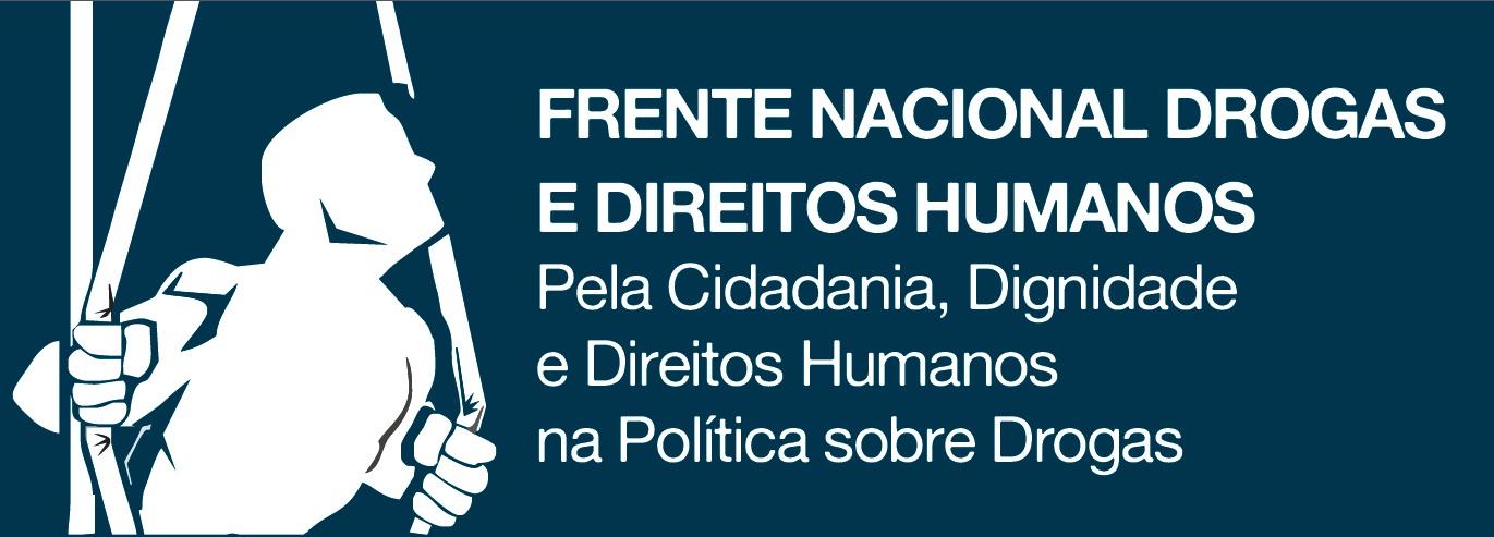 frente nacional drogas e direitos humanos not237cias e